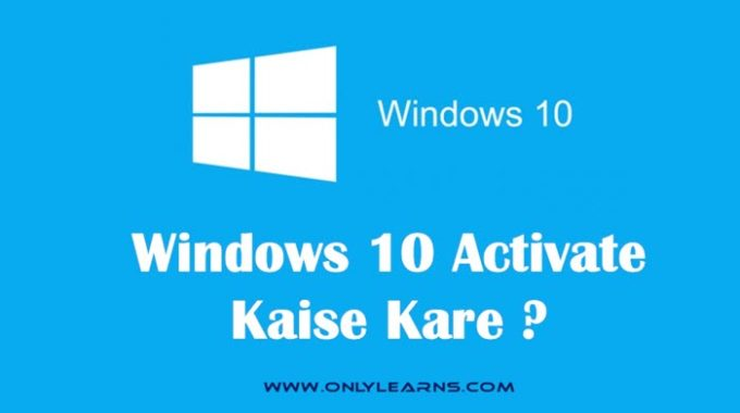 Free Windows 10 Activate Kaise Kare Without Product Key