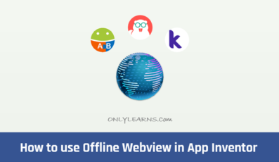 Thunkable, AppyBuilder और Kodular में Offline Webview कैसे use करे