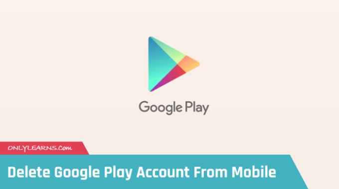 Google Play Store Account को Logout और Remove कैसे करे